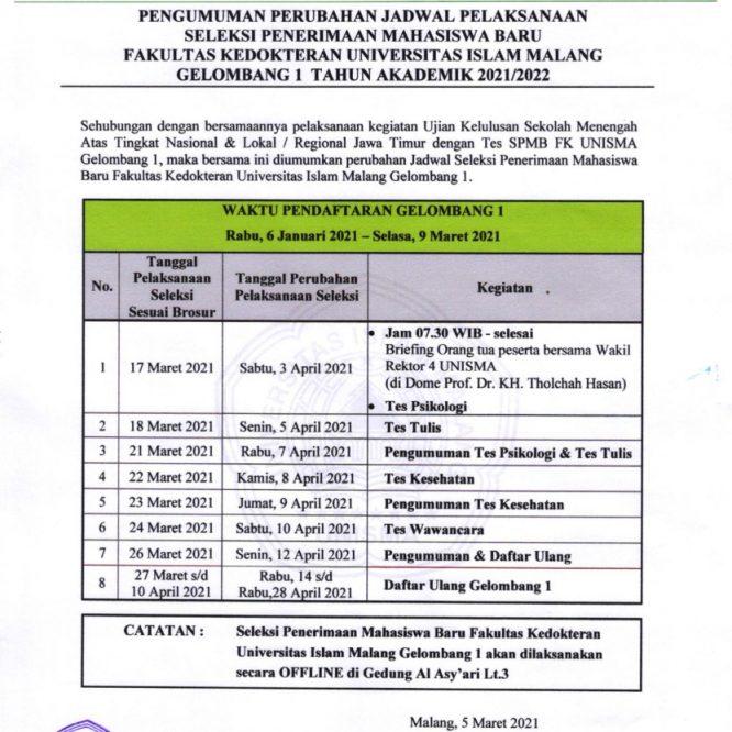 PERUBAHAN JADWAL PELAKSANAAN SELEKSI PENERIMAAN MAHASISWA BARU FAKULTAS KEDOKTERAN GELOMBANG 1 T.A. 2021/2022